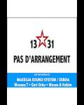 MARSEILLE INVITE TOULOUSE - PAS D'ARRANGEMENT (Avec les membres de Massilia Sound System et Zebda)