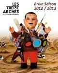 Visuel THEATRE DE BRIVE LA GAILLARDE / LES TREIZE ARCHES (13 ARCHES)