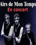 concert Airs De Mon Temps