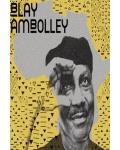 GYEDU BLAY AMBOLLEY