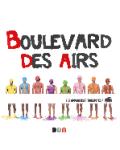 Boulevard des Airs - J'm'excuse pas