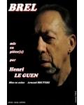 BREL MIS EN PIECE(S) (Henri le Guen)