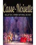 CASSE NOISETTE (Ballet Opera National De Kiev)