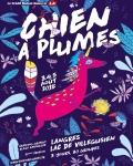 FESTIVAL / Le Chien à Plumes lève le voile sur les artistes de son édition 2018 !
