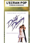 L'ECRAN POP -  DIRTY DANCING