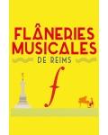LES FLANERIES MUSICALES DE REIMS
