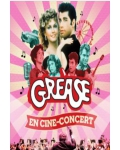 GREASE TOUR - CINE CONCERT