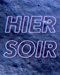 HIER SOIR