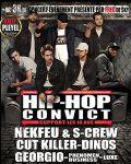 EVENEMENT / Hip Hop Convict fête ses 10 ans avec sur scène Nekfeu & S-Crew, Georgio, Cut Killer, etc.