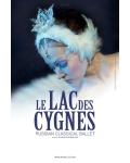 LAC DES CYGNES (Russian Classical Ballet)