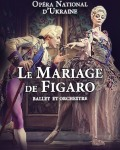 LE MARIAGE DE FIGARO - OPERA NATIONAL D'UKRAINE
