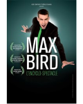 spectacle L'encyclo-spectacle de Max Bird