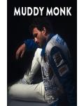 MUDDY MONK
