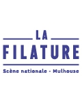 LA FILATURE A MULHOUSE