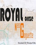 ROYAL ONZE / NEO GOGUETTE
