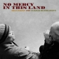 No Mercy In This Land Digipack