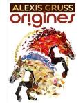 ORIGINES (Alexis Gruss)