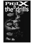 PHIL X AND THE DRILL