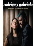 TOURNÉE / Quatre bonnes raisons d'aller voir Rodrigo y Gabriela en concert !