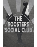 THE ROOSTERS SOCIAL CLUB