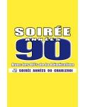 SOIREE ANNEES 90
