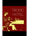 concert Tropic Hotel