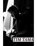 TIM TAMA