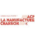 Visuel ESPACE CHRISTIAN DENTE / ACP LA MANUFACTURE CHANSON