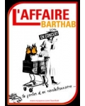 L'AFFAIRE BARTHAB