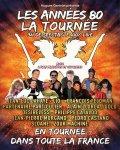 LES ANNEES 80 - LA TOURNEE