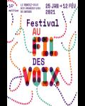 FESTIVAL / Embarquez pour un voyage Au Fil des Voix à Paris cette semaine !