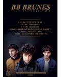 BB Brunes : nouvel album novembre 2009, concerts en 2010