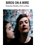 BIRDS ON A WIRE (Rosemary Standley et Dom la Nena)