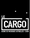 LE CARGO A CAEN