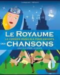 LE ROYAUME DES CHANSONS