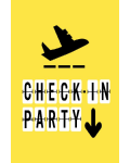 CHECK IN PARTY
