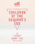 CHILDREN OF THE SUMMER'S END / COSE