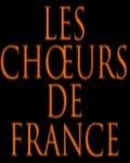 concert Les Choeurs De France