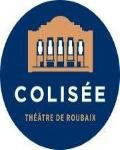 Visuel LE COLISEE - THEATRE DE ROUBAIX