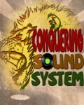 CONQUERING SOUND SYSTEM