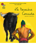 LA DERNIERE CORRIDA (Compagnie des Rêves Lucides)