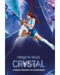 CRYSTAL (Cirque du Soleil)