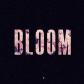 Bloom EP
