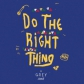 EP Do The Rigth Thing