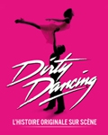 COMEDIE MUSICALE / Revivez le film culte Dirty Dancing à travers un spectacle en tournée en France !
