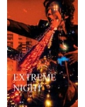 EXTREME NIGHT FEVER