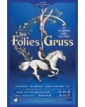 LES FOLIES GRUSS (Compagnie Alexis Gruss)