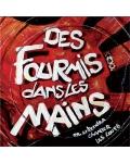 concert Des Fourmis Dans Les Mains