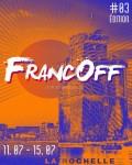 FESTIVAL / Découvrez FrancOff, le Off des Francofolies de La Rochelle !