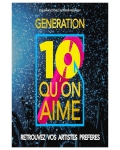GENERATION 10 QU'ON AIME